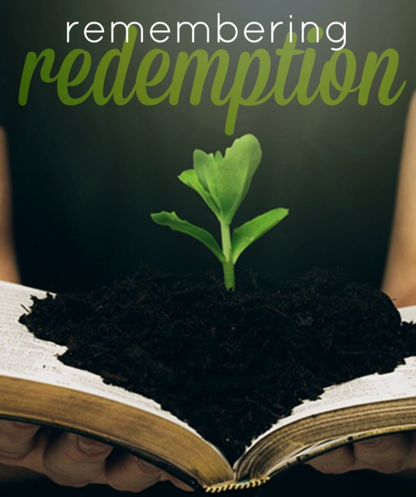 remembering-redemptionRemembering Redemption