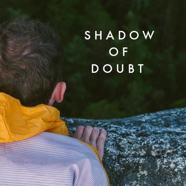 shadow-of-doubtShadow of Doubt