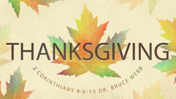 THANKSGIVING | Dr. Bruce Webb