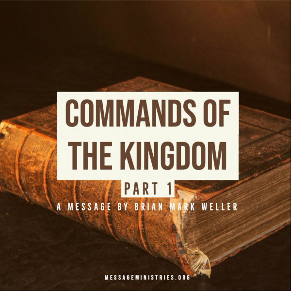 commands-of-the-kingdom-part-1Commands of the Kingdom - Part 1