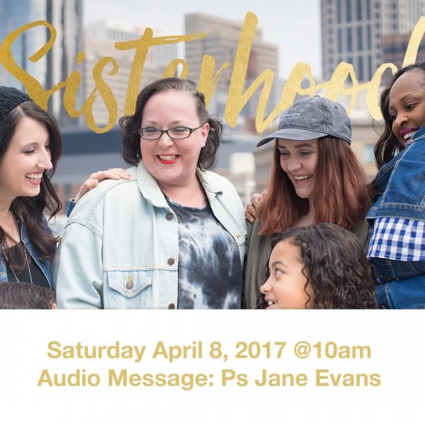 sisterhood-4817-with-ps-jane-evansSisterhood 4/8/17 with Ps Jane Evans