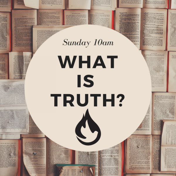 what-is-truthWhat Is Truth?