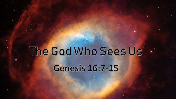The God Who Sees Us