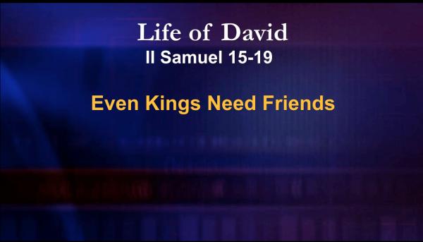 Even Kings Need Friends
