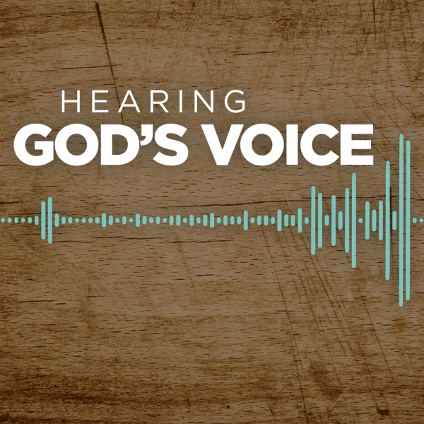 hearing-gods-voiceHearing God's Voice