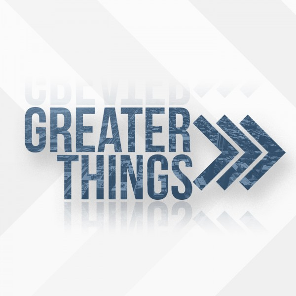 "CR & SG  GREATER THINGS>>> ...""The Greater Mission"""