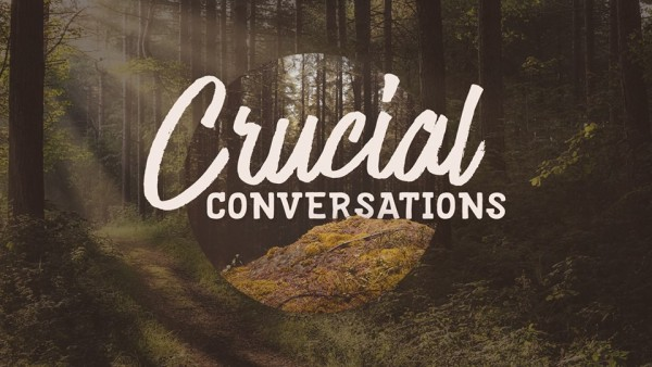 crucial-conversations-jesus-and-the-antagonistCrucial Conversations - Jesus And The Antagonist