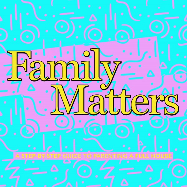 family-matters-week-4Family Matters - Week 4