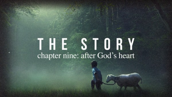 thestory-chapter-nine-after-gods-heartTheStory   Chapter Nine: After God's Heart