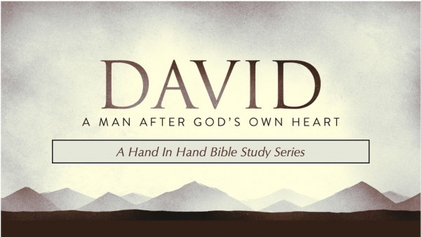 BIBLE STUDY: David, Lesson 15 - Grace In a Barren Place