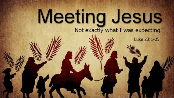 Meeting Jesus: Not what I expected