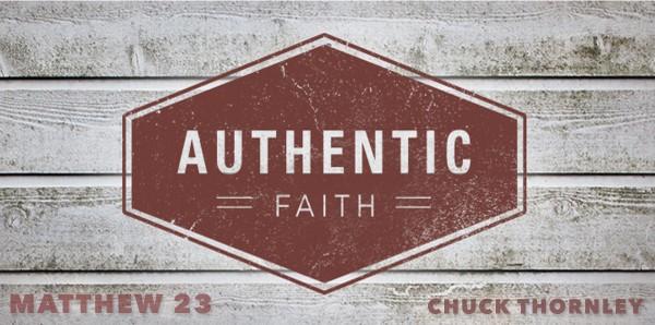Palm Sunday- Authentic Faith (Matthew 23)