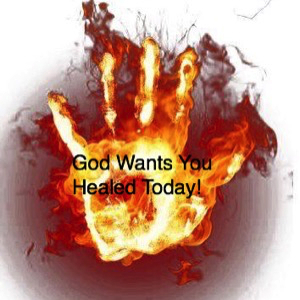 god-wants-you-healed-todayGod Wants You Healed Today!