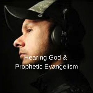 hearing-god-prophetic-evangelismHearing God & Prophetic Evangelism
