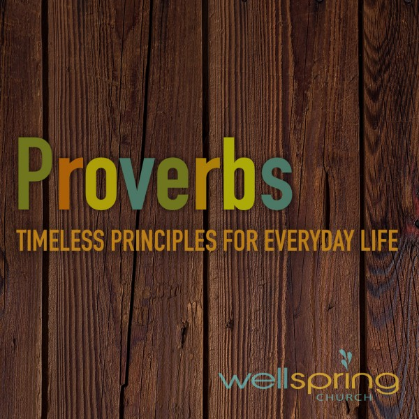 Wisdom with Work (Proverbs 8)