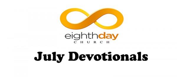 July Devotional (Week 03) - Pastor Kevin Moss