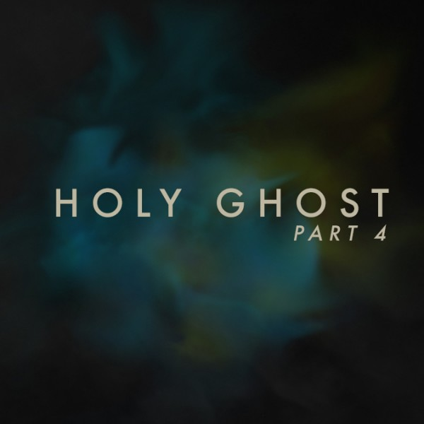 Holy Ghost Part 4