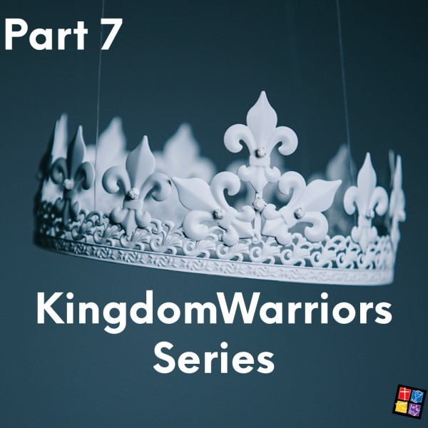 Kingdom Warriors Part 7