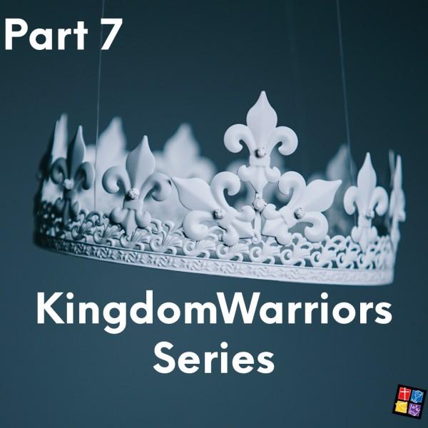 kingdom-warriors-part-7Kingdom Warriors Part 7