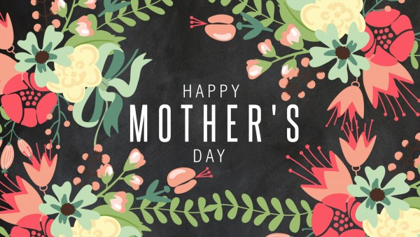mothers-day-2018Mothers Day 2018
