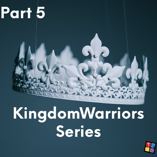 Kingdom Warriors Part 5