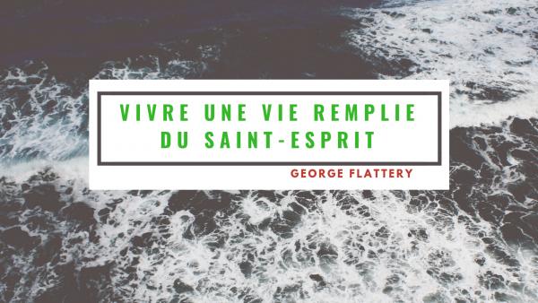 vivre-une-vie-remplie-du-saint-espritvivre une vie remplie du Saint Esprit