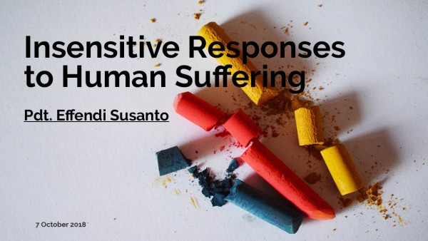 Insensitive responses to human suffering
