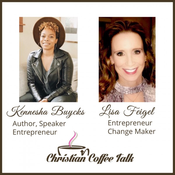 Ep76. Restoration with Kennesha Buycks and Lisa Feigel