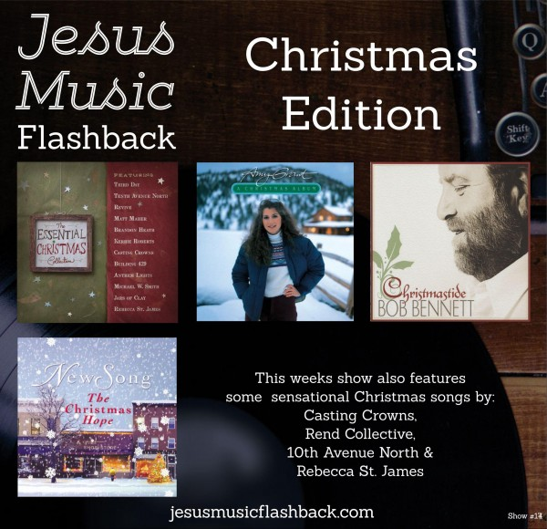 #17 Jesus Music Flashback - Christmas Show