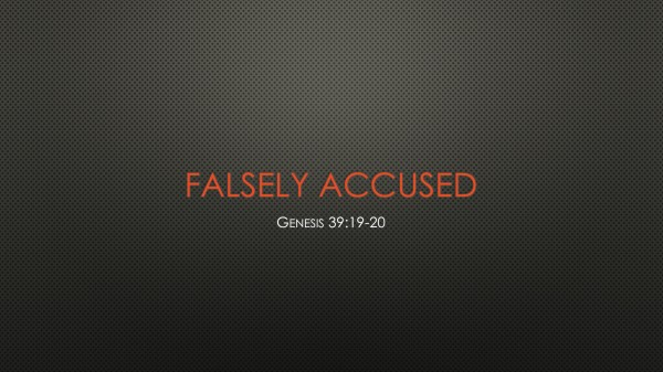 #29 Falsely Accused, Genesis 39