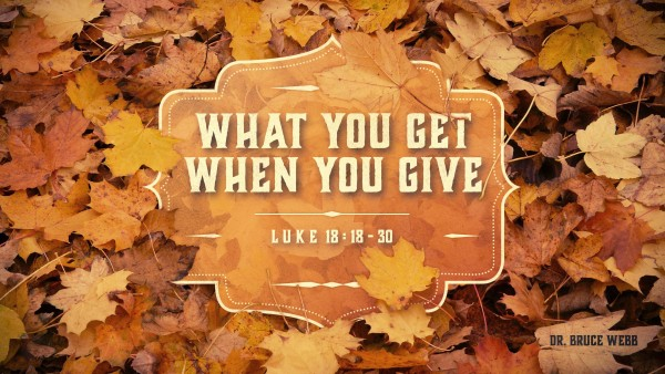 what-you-get-when-you-give-week-2What You Get When You Give Week 2