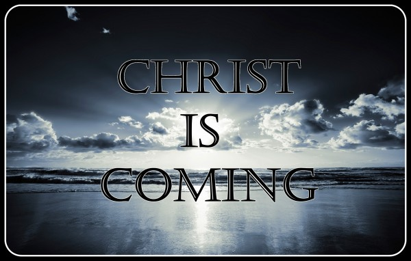 christ-is-coming-the-forerunnerCHRIST IS COMING THE FORERUNNER