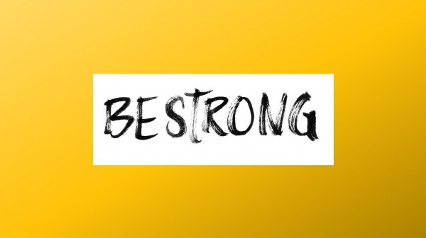 be-strong-part-1Be Strong - Part 1