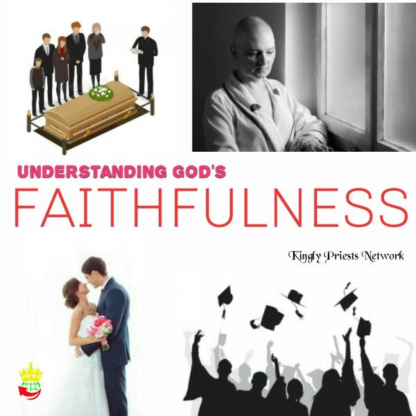 understanding-gods-faithfulnessUnderstanding God's Faithfulness