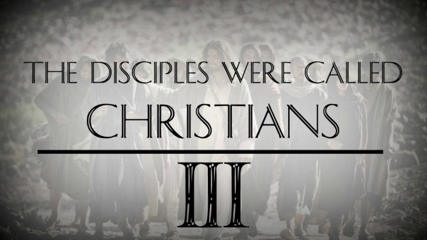 they-were-called-christiansThey were called Christians