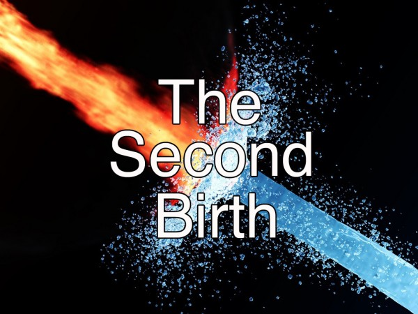 The Second Birth (Pastor Kenny Smith)