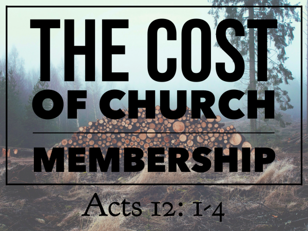 The Cost of Church Membership