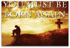 "John 3:1-21 ""Ye Must Be Born Again"""