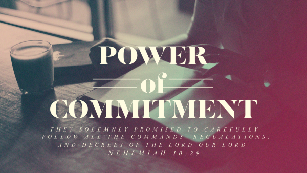 the-power-of-commitmentThe Power of Commitment