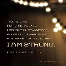 when-i-am-weak-2-corinthians-121-10When I am Weak - 2 Corinthians 12:1-10