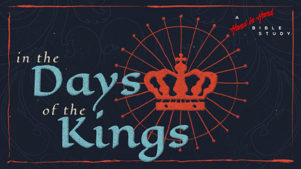 BIBLE STUDY: In the Days of the Kings, Lesson 2 - Jehoshaphat