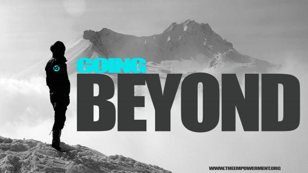 GOING BEYOND 1