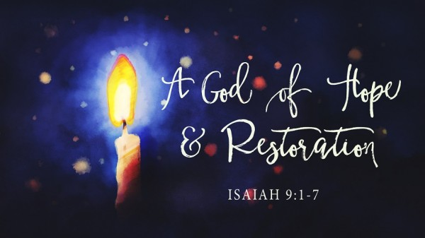 a-god-of-hope-and-restorationA God of Hope and Restoration