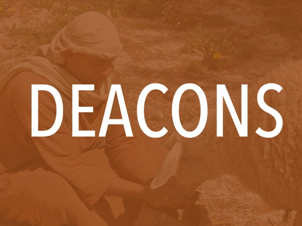 deacons-pt-2Deacons pt. 2