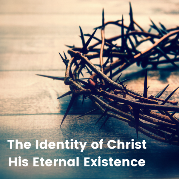 His Eternal Existence