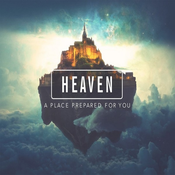 The Heaven Series (Part 4) - The Heavenly City