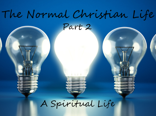 The Normal Christian Life part 2
