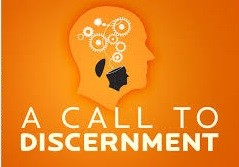 A call to discernment