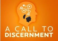 a-call-to-discernmentA Call To discernment