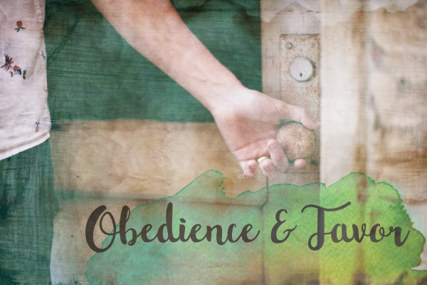 Obedience & Favor - Oct 23rd,2016
